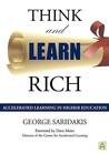 Think and Learn Rich: Accelerated Learning in Higher Education