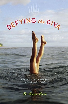 Defying the Diva by D. Anne Love