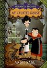 My Haunted House (Araminta Spookie, #1)