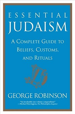Essential Judaism by George Robinson