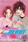 High School Debut, Vol. 01 (High School Debut, #1)