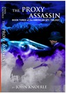The Proxy Assassin (American Spy Trilogy, #3)