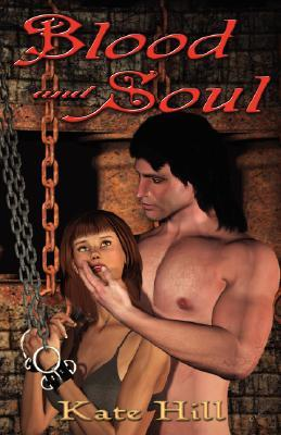 Blood and Soul (Blood and Soul Omnibus)