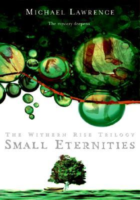 Small Eternities (Withern Rise, #2)