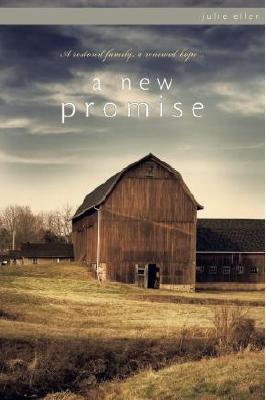 A New Promise by Julie Eller