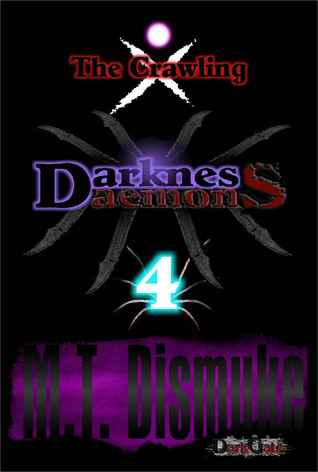 Darkness & Daemons: The Crawling (Invasion #4)