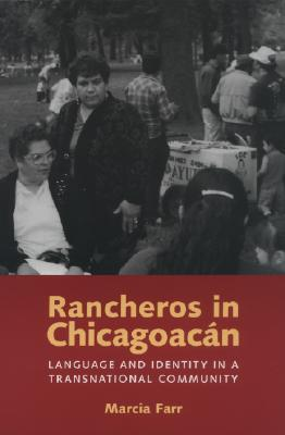 Rancheros in Chicagoacan by Marcia Farr