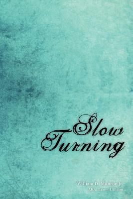 Slow Turning: A Collection of Songs and Poetry for Adults Who Were Sexually Abused as Children