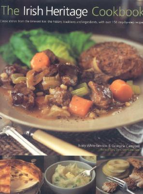 The Irish Heritage Cookbook by Biddy White Lennon