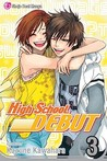 High School Debut, Vol. 03 (High School Debut, #3)