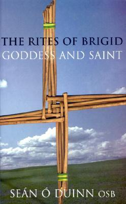The Rites of Brigid by Sean O'Duinn
