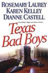 Texas Bad Boys by Rosemary Laurey