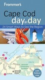 Frommer's Cape Cod, Nantucket & Martha's Vineyard Day by Day