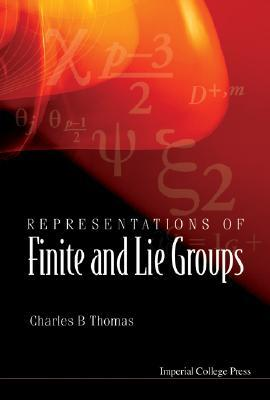 Representations of Finite and Lie Groups