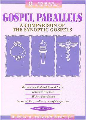 Gospel Parallels, NRSV Edition by Burton H. Throckmorton Jr.