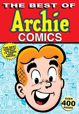 The Best of Archie Comics by Archie Superstars
