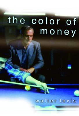 The Color of Money by Walter Tevis
