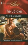 The Soldier (Uniformly Hot, #7) (Harlequin Blaze, #481)
