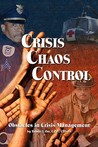 Crisis Chaos Control: Obstacles in Crisis Management