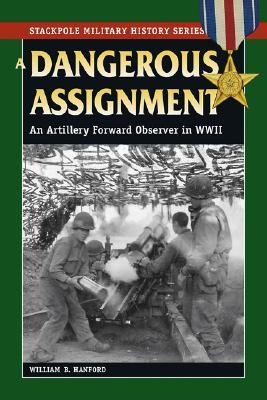 Dangerous Assignment by William B. Hanford