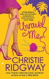 Unravel Me (Malibu and Ewe #2)