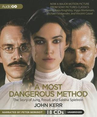 A Most Dangerous Method: The Story of Jung, Freud, & Sabina Speilrein