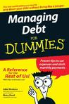 Managing Debt For Dummies (For Dummies (Business & Personal Finance))
