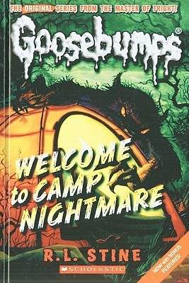 Welcome To Camp Nightmare (Classic Goosebumps, #14) (Goosebumps, #9)