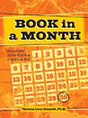 Book In A Month by Victoria Lynn Schmidt