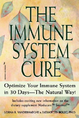 The Immune System Cure by Lorna R. Vanderhaeghe