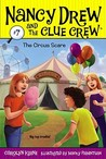 The Circus Scare (Nancy Drew and the Clue Crew, #7)