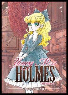 Young Miss Holmes, Casebook 1-2 by Kaoru Shintani
