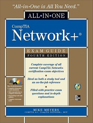 CompTIA Network+ All-In-One Exam Guide [With CDROM] by Mike Meyers
