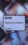 Quine: A Guide for the Perplexed