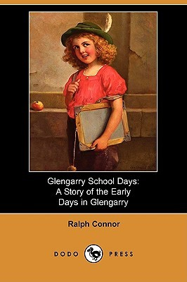 Glengarry School Days by Ralph Connor