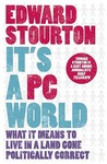 It's a PC World: What it Means to Live in a Land Gone Politically Correct