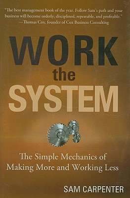 Work the System by Sam Carpenter