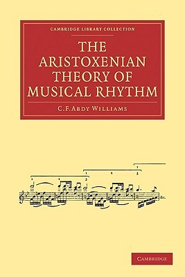The Aristoxenian Theory of Musical Rhythm