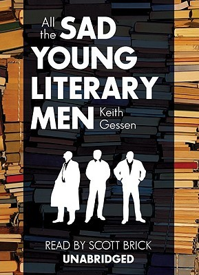 All the Sad Young Literary Men [With Headphones]
