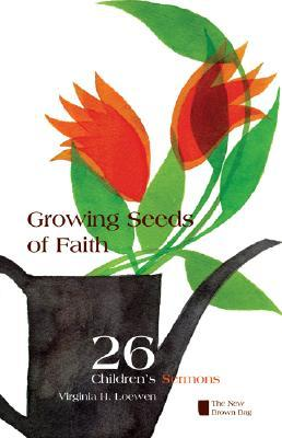 Growing Seeds of Faith: The New Brown Bag