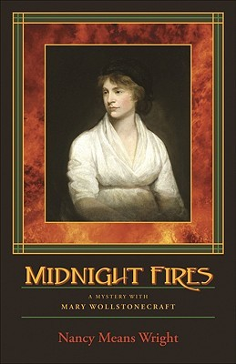 Midnight Fires by Nancy Means Wright
