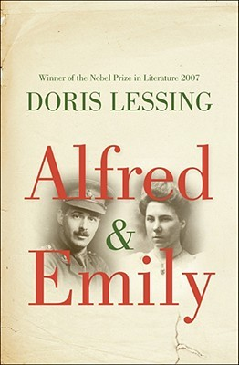 Alfred & Emily by Doris Lessing