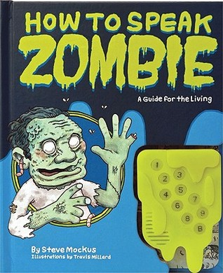How to Speak Zombie by Steve Mockus