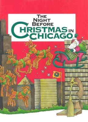 Night Before Christmas in Chicago, The (Night Before Christmas (Gibbs))