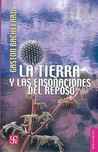 La tierra y las ensoaciones del reposo. Ensayo sobre las imgenes de la intimidad