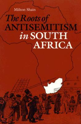 The Roots of Antisemitism in South Africa