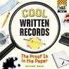 Cool Written Records: The Proof Is in the Paper