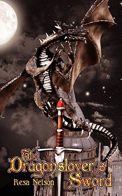 The Dragonslayer's Sword (Dragonslayer, #1)