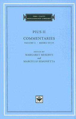 Commentaries, Volume 2 by Pope Pius II