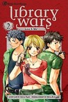 Library Wars: Love & War 2 (Library Wars: Love & War, #2)